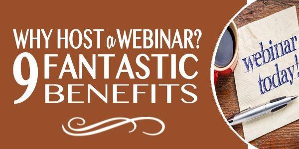 webinar benefits