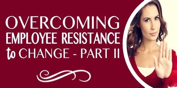 overcoming employee resistance