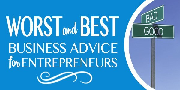 worst-and-best-business-advice.jpg