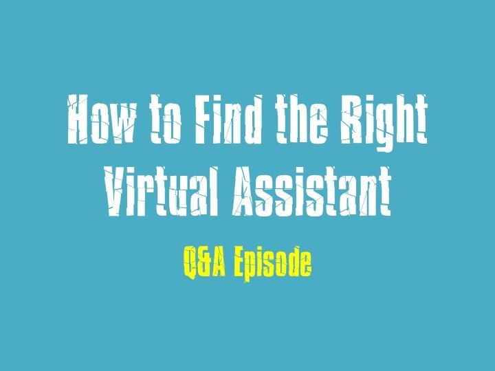 Find the Right Virtual Assistant