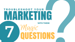 Troubleshoot Your Marketing