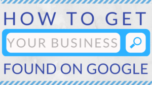 How to Get Your Business Found on Google – 8 Experts Share