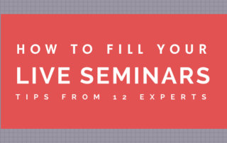 How to Fill Your Live Seminars – Seminar Marketing Tips